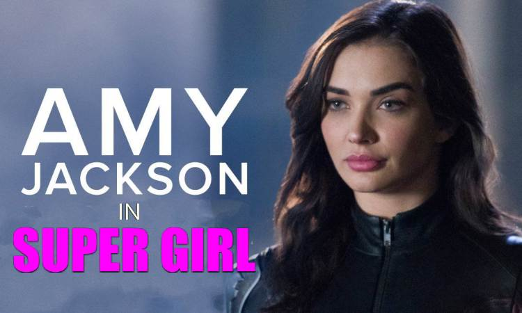 Amy Jackson in Supergirl